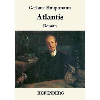 Atlantis por Hauptmann y Gerhart