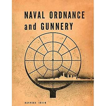 Naval Ordnance and Gunnery by Bureau of Naval Personnel