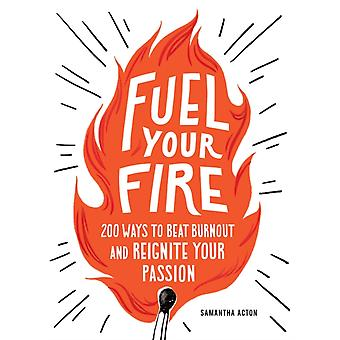 Fuel Your Fire by Acton & Samantha
