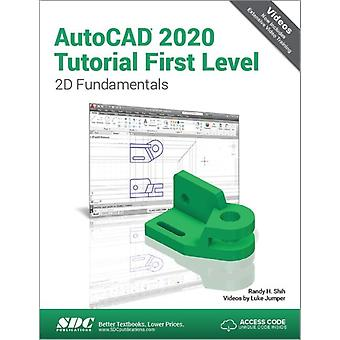 AutoCAD 2020 Tutorial First Level 2D Fundamentals by Luke Jumper