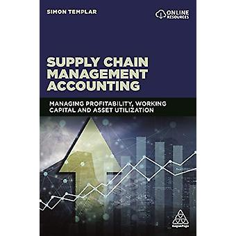 Supply Chain Management Accounting - Managing Profitability - Working
