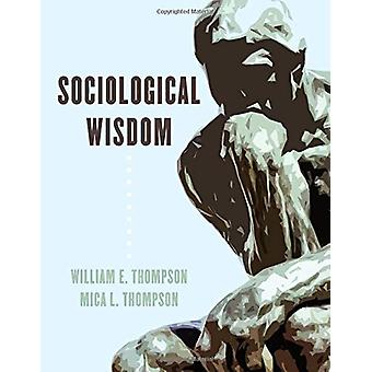 Sociological Wisdom by William E. Thompson - 9781538127889 Book
