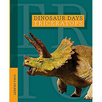 Triceratops by Sara Gilbert - 9781628326383 Book
