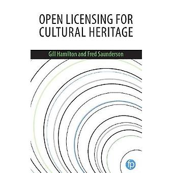 Open Licensing for Cultural Heritage by Gill Hamilton - 9781783301850