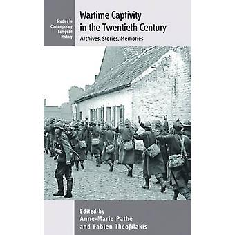 Wartime Captivity in the 20th Century - Archives - Stories - Memories