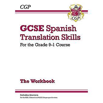 New Grade 9-1 GCSE Spanish Translation Skills Workbook (includes Answ