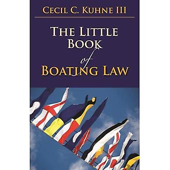 The Little Book of Boating Law (Aba Little Books Series)