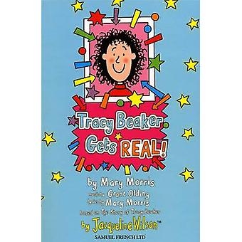 Tracy Beaker Gets Real by Mary Morris - 9780573180415 Book