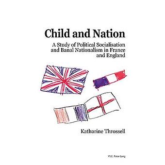 Child and Nation - A Study of Political Socialisation and Banal Nation