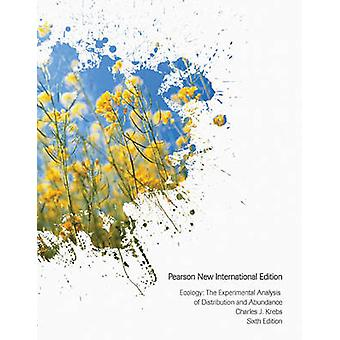Ecology Pearson New International Edition  The Experimental Analysis of Distribution and Abundance by Charles J Krebs