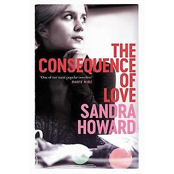 Konsekvensen af kærlighed af Sandra Howard - 9781471111419 bog