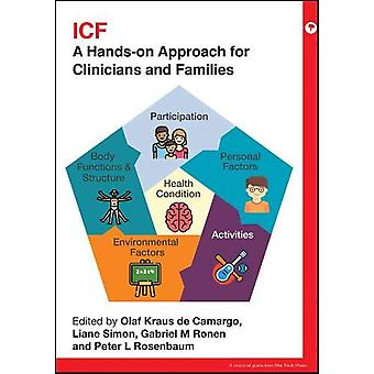 Icf - A Hands-on Approach for Clinicians and Families by Olaf Kraus de