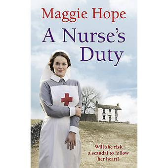 A Nurses Duty by Hope & Maggie