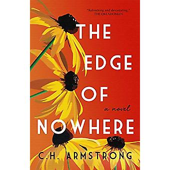 The Edge of Nowhere by C.H. Armstrong - 9781771681612 Book