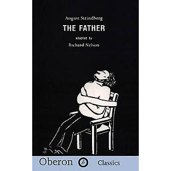 Father by August Strindberg & Translated by Richard Nelson