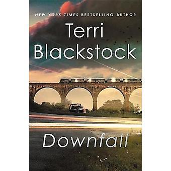 Downfall by Terri Blackstock - 9780785238294 Book