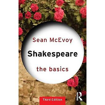 Shakespeare - The Basics by Sean McEvoy - 9780415682800 Book