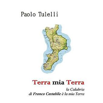 Terra mia Terra av Paolo Tulelli