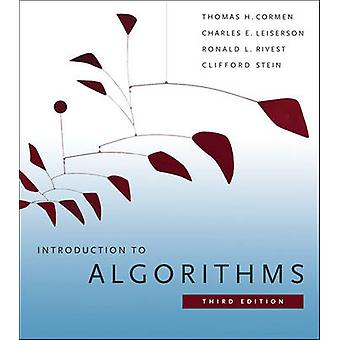 Introduction to Algorithms by Cormen & Thomas H. Dartmouth CollegeLeiserson & Charles E. MITRivest & Ronald L. MITStein & Clifford Columbia University