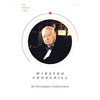 The Compact Guide: Winston Churchill