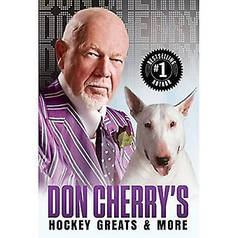 Don Cherry van Hockey groten en meer