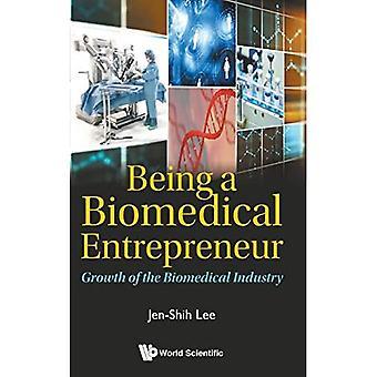 Bycie przedsiębiorcą biomedycznym - rozwój przemysłu biomedycznego