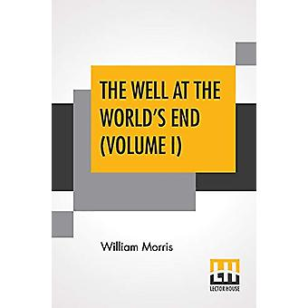 The Well At The World's End (Volume I) by William Morris - 9789353446