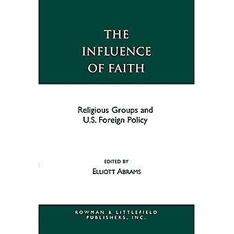 The Influence of Faith: Religious Groups and Us Foreign Policy