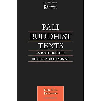 Pali Buddhist Texts: An Introductory Reader and Grammar