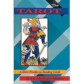Tarot: A Short Treatise on Reading Cards