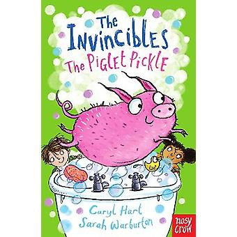 The Invincibles: The Piglet Pickle