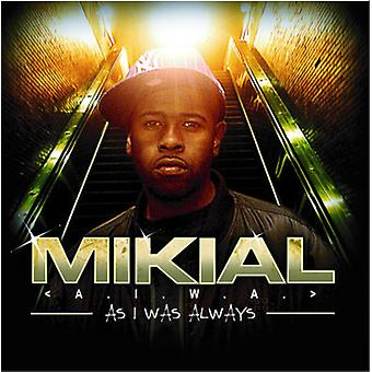 Mikial - Aiwa (as I Was Always) [CD] USA import