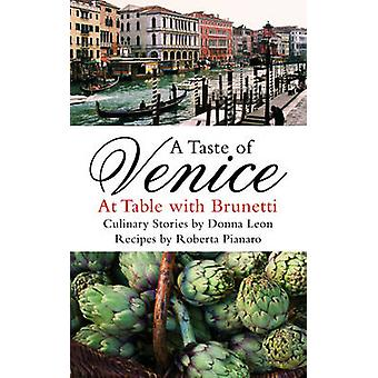A Taste of Venice - At Table with Brunetti by Roberta Pianaro - Donna