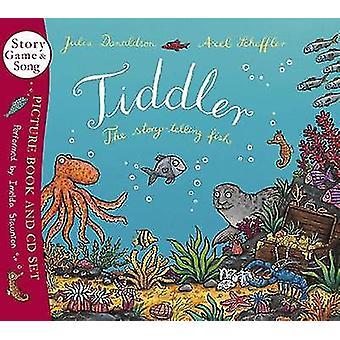 Dokonać rezerwacji Tiddler przez Julia Donaldson - Axel Scheffler - 9781407109893