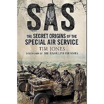 SAS-Zero-Hour - die geheimen Ursprünge des Special Air Service von Tim J