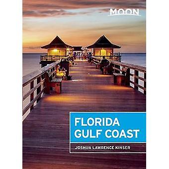 Moon Florida Gulf Coast par Joshua Lawrence Kinser - livre 9781631213991