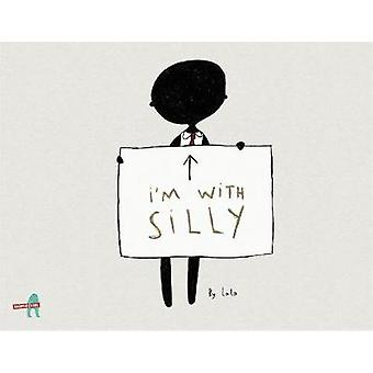 I'm with Silly by Khushnaz Lala - 9789352641185 Book