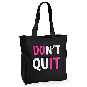 Don ' t Quit nu-l negru tote antrenament Gym neon roz și alb text
