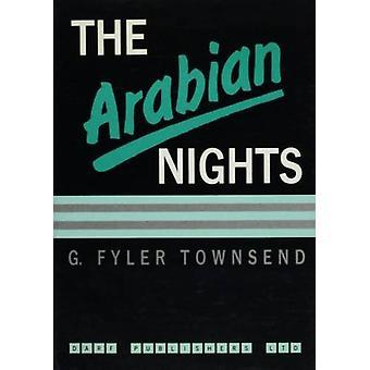 The Arabian Nights Entertainments by Geo Fyler Townsend - 97818507705