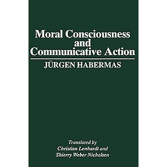 Moral Consciousness and Communicative Action by Jurgen Habermas - 978