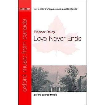 Rakkaus ei koskaan päättyy: laulu pisteet (Oxford musiikki Kanadasta)