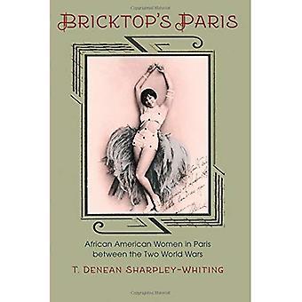 Parigi di BrickTop: donne afro-americane a Parigi tra le due guerre mondiali