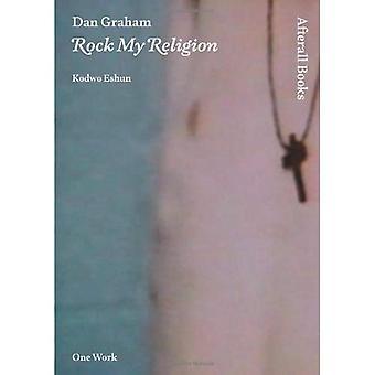 Dan Graham: Rock My Religion