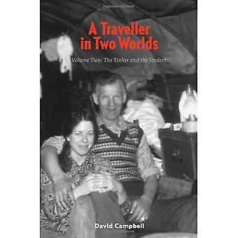 En resenär i två världar-Vol. 2: Tinker och studenten