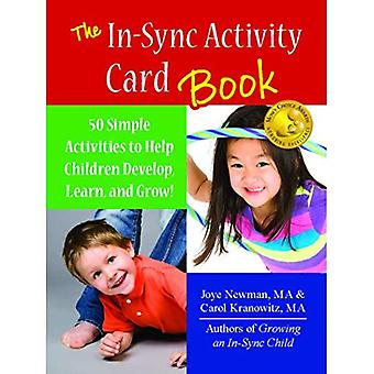 The In-Sync Activity Cards Book: 50 Simple Activities to Help Children Develop, Learn, and Grow!