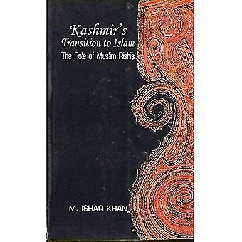 Kashmirs övergång till Islam: rollen av muslimska Rishis, 15-18-talet