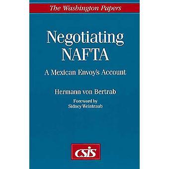 Onderhandelingen NAFTA A Mexicaanse gezanten Account door von Bertrab & Hermann