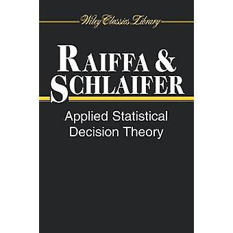 Tillämpad statistisk beslutsteori av Howard Raiffa & Robert Schlaifer