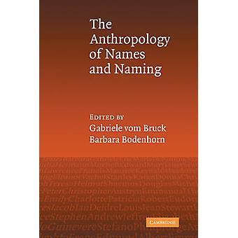 Anthropologie des noms et des noms par Gabriele vom Bruck
