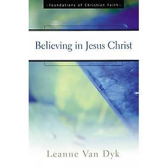 At tro på Jesus Kristus ved VAN DYK